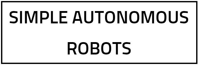 Simple Autonomous robots
